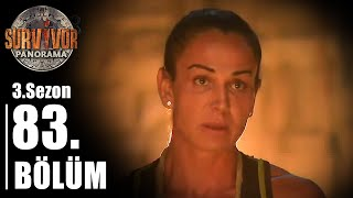 Survivor Panorama 3. Sezon | 83. Bölüm