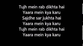 Tujh me rab dikhta hai pure lyrics