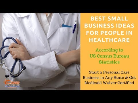 Best Small Business Ideas For Nurses & People In Healthcare | Start  A Personal Care Business