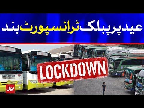 Lock Down Updates Pakistan - Public Transport Ban on EID 2021