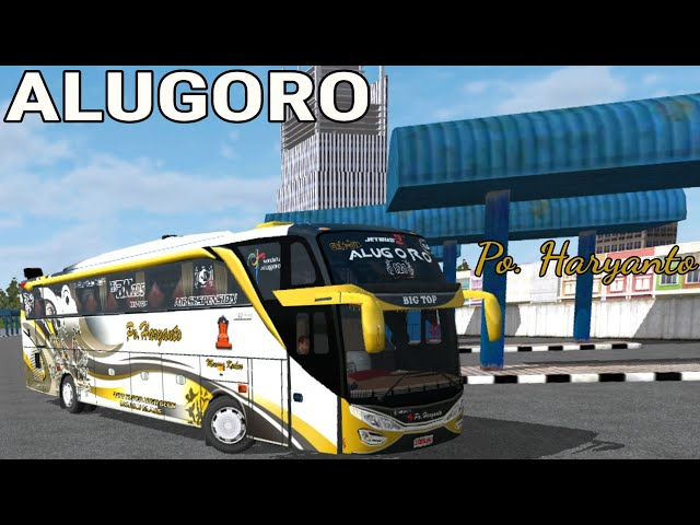 Skin Po. Haryanto SHD ALUGORO | Livery Download BUSSID | Cinematic Blong • BUSSID