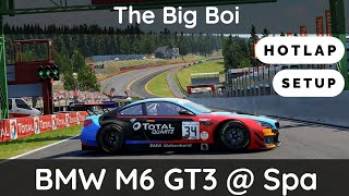 ACC: BMW M6 GT3 @ Spa [Setup walkthrough + Hotlap]