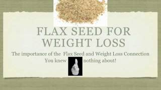 How to Use Flax Seed for Weight Loss Saturday Morning Diet