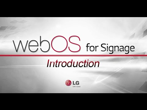 LG webOS for Digital Signage Introduction