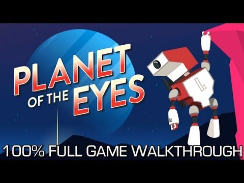 Planet of the Eyes - 100% Full Game Walkthrough - All Achievements/Trophies in 50 Minutes