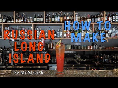 How to make Russian Long Island by Mr.Tolmach