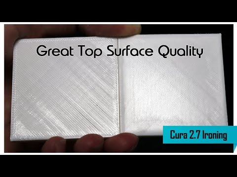 Cura Top Layer Ironing - Great 3D Printing Top Surface
