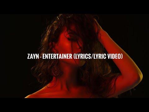 Zayn - Entertainer (Lyrics/Lyric Video)