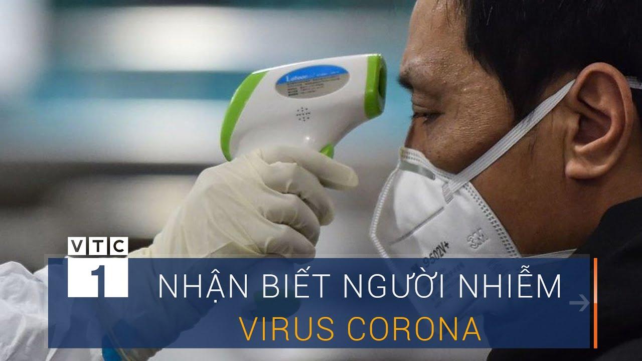 Cách nhận biết người nhiễm virus Corona | VTC1