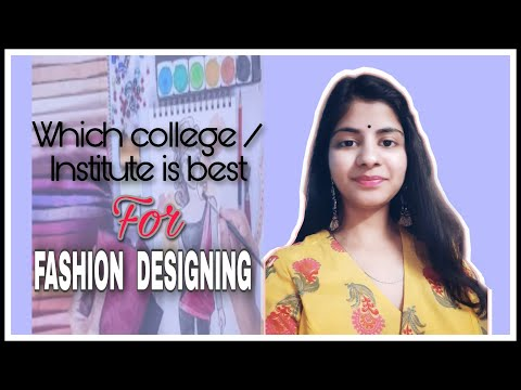 Best Fashion Designing Colleges And Courses In Delhi Ncr Youtube