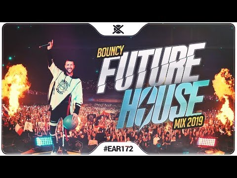 New Future House Mix 2019 💎  Best of Future House   EAR 172