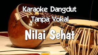 Karaoke   Nilai Sehat ( Dangdut )
