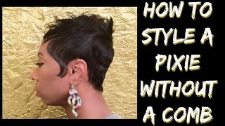How To Style A Pixie Without A Comb
