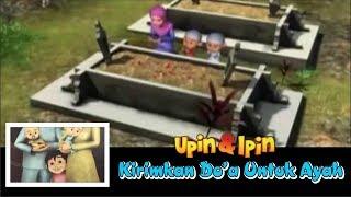 Upin & Ipin - Ayah Kukirimkan Doa [ Video Lirik ] Sedih Banget