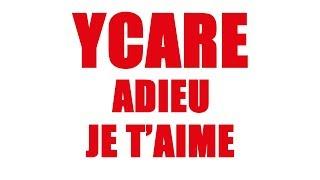 Ycare - Adieu je t'aime (Audio officiel)