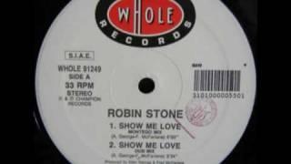Robin S Show Me Love ( Montego mix  ) THE VERY ORIGINAL MIX 1990