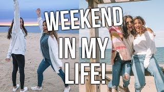 WEEKEND IN MY LIFE :Hang Out With Me And My Besties!!