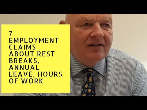 7 Employment Related Claims in Relation to Hours of Work, Rest Breaks, Annual Leave in Ireland