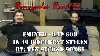 Repeat youtube video Renegades React to... Eminem - Rap God in 40 Styles by: Ten Second Songs