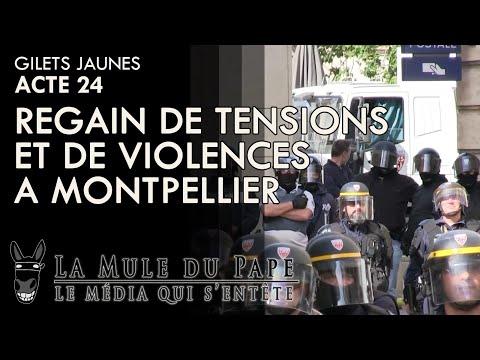 Gilets Jaunes Acte 24 - Regain de tensions et de violences à Montpellier