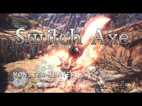 Monster Hunter World - Switch Axe Gameplay - Favorite Weapons Part 3