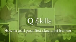 Q Kompetenzen - wie erstellen Sie Ihre erste Klasse und die Lernenden