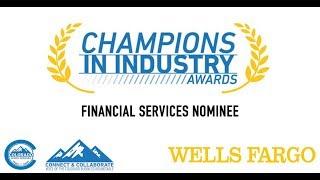Champions in Industry Awards Nominee: Wells Fargo SBA Lending