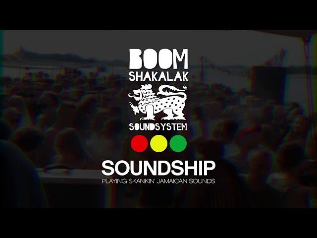 BOOMSHAKALAK SOUNDSHIP 2018 (Teaser #1)