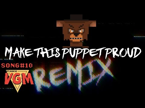 Five Nights At Freddy's song (FNAF): Make This Puppet Proud REMIX