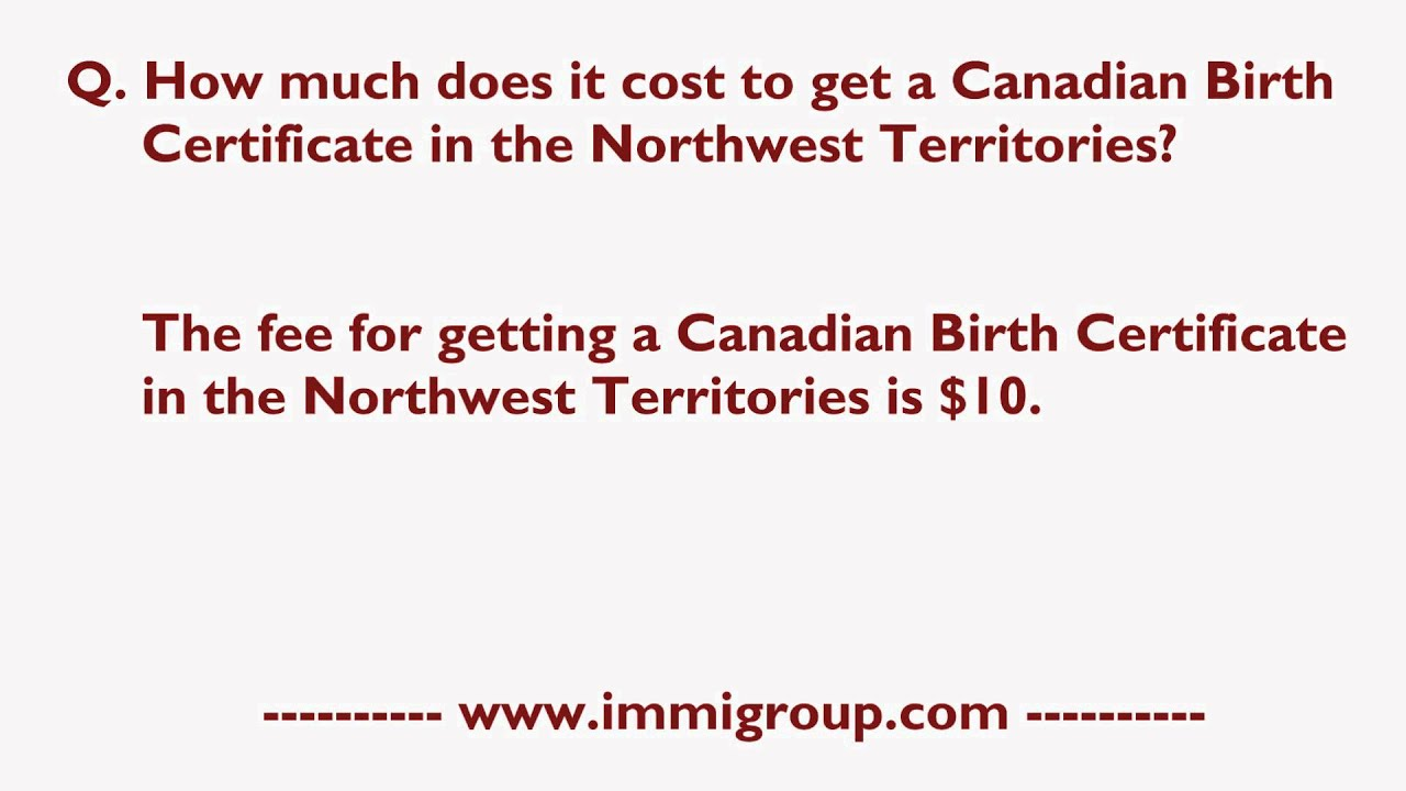 How Much Does It Cost To Get A Canadian Birth Certificate In The