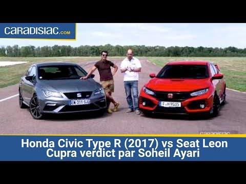 Comparatif Les essais de Soheil Ayari Honda Civic Type R 2017 vs Seat Leon Cupra