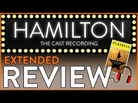 Review (Extended): Hamilton the Musical - Official Cast Recording