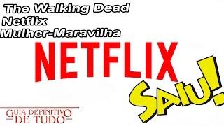 Nerd Saiu! | Netflix irá disponibilizar conteúdo offline!!! Spoilers The Walking Dead!