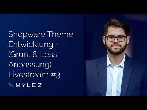 Shopware Livestream #3: Theme Entwicklung (Grunt & Less Anpassungen)