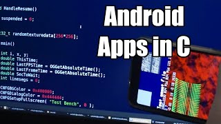 Writing Android Apps Entirely in C and make