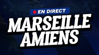 🔴 [ DIRECT / LIVE ] MARSEILLE - AMIENS // Club House ( OM - ASC )