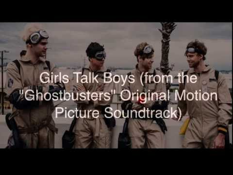"""Girls Talk Boys (from The """"Ghostbusters"""" Original Motion Picture Soundtrack)"""