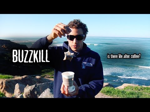 BUZZKILL - Is There Life After Coffee? (2011) Documentary FULL MOVIE HD