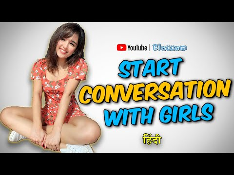 4 EFFECTIVE TECHNIQUES to start talk with Girls - HOW TO START TALK WITH A GIRL IN HINDI