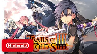 Nintendo Switch - The Legend of Heroes: Trails of Cold Steel III  - Announcement Trailer