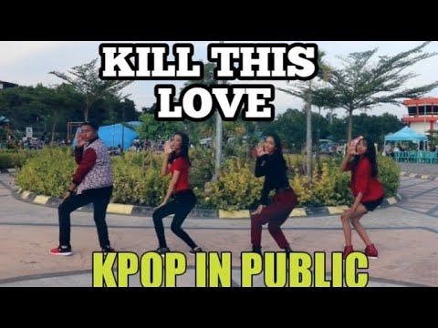 KPOP IN PUBLIC BLACKPINK KILL THIS LOVE DANCE COVER In INDONESIA/ TEENSTAR