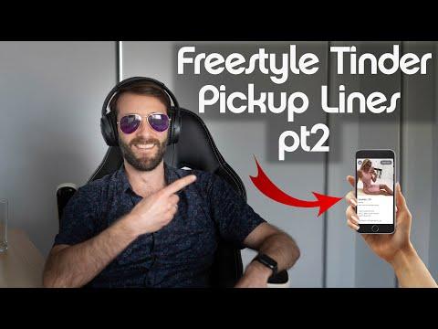 Freestyle Tinder Pick Up Lines Pt 2