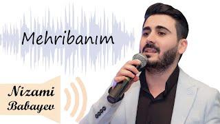 Nizami NikbiN - MEHRIBANIM (söz: Vahid Əziz, mus: Elza İbrahimova) azeri hezin lirik sevgi mahnilari
