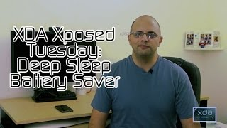 Deep Sleep Battery Saver -- XDA Xposed Tuesday