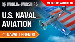 Naval Legends Cinemarathon: US Naval Aviation