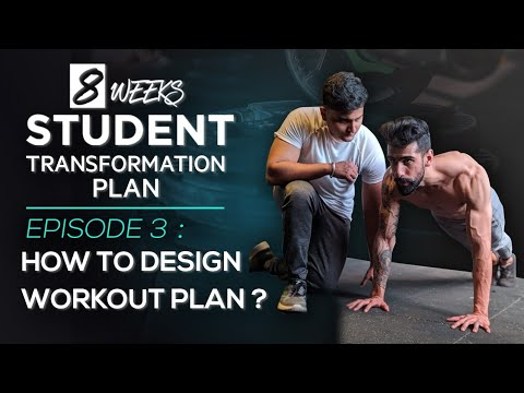 student-transformation-plan---episode-3- -how-to-design-your-workout-plan-?