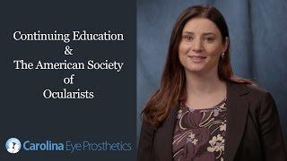 Continuing Education & The American Society of Ocularists Burlington NC