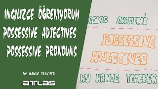 POSSESSIVE ADJECTIVES - POSSESSIVE PRONOUNS