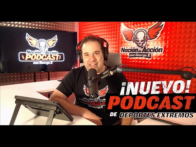 Nación de Acción con George X - Podcast - ¡Ya disponible!