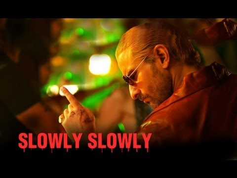 Slowly Slowly (Song Video) | Go Goa Gone | Saif Ali Khan, Kunal Khemu, Vir Das & Anand Tiwari